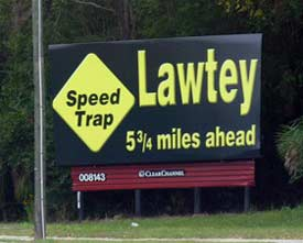Up ahead: Lawtey. Another well-known North Florida speed trap.